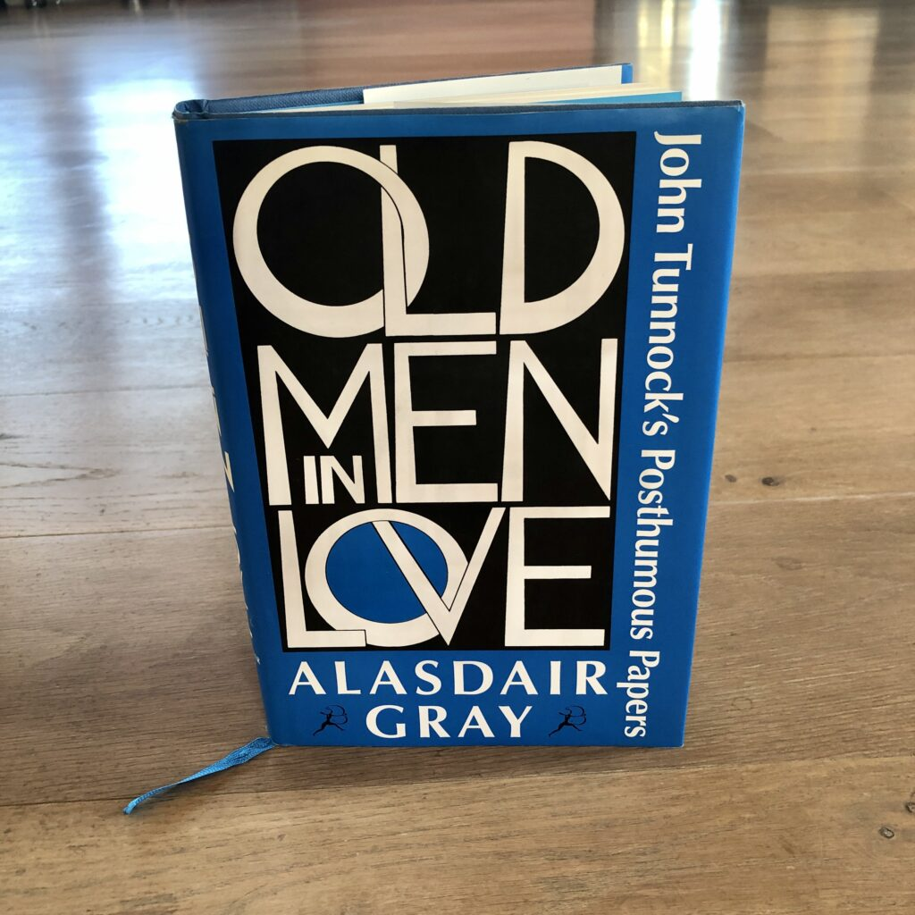 A book cover in blue and black ink, with very bold graphics. The text reads Old Men in Love, John Tunnock's Posthumous Papers - Alasdair Gray