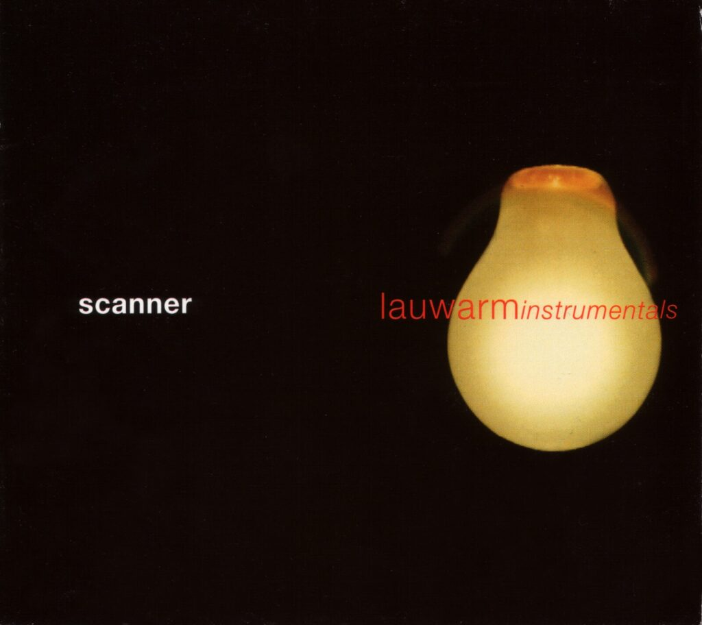 Photograph of a compact disc cover, with a bright yellow lightbulb in a black space, with Scanner Lauwarm Instrumentals text printed across it in a dramatic way